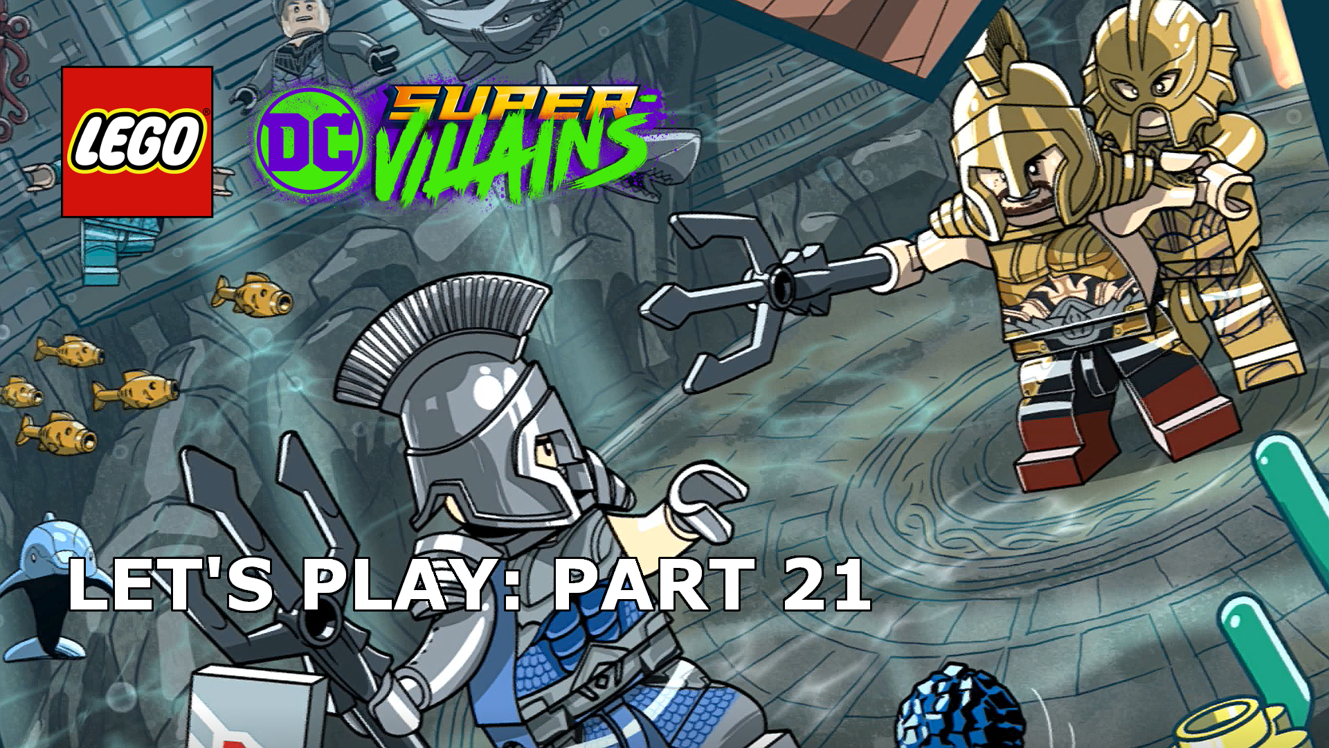 Let's Play | LEGO DC Super-Villains 21 - Ring Of Fire