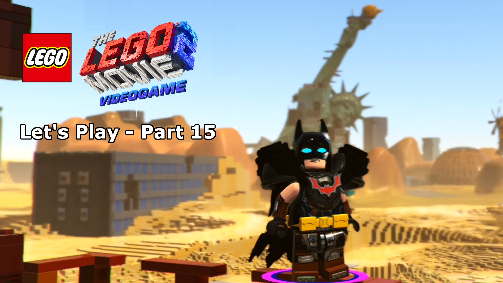 Let S Play The Lego Movie 2 Video Game 15 Return To Apocalypseburg Part 1 Apocalypseburg 100