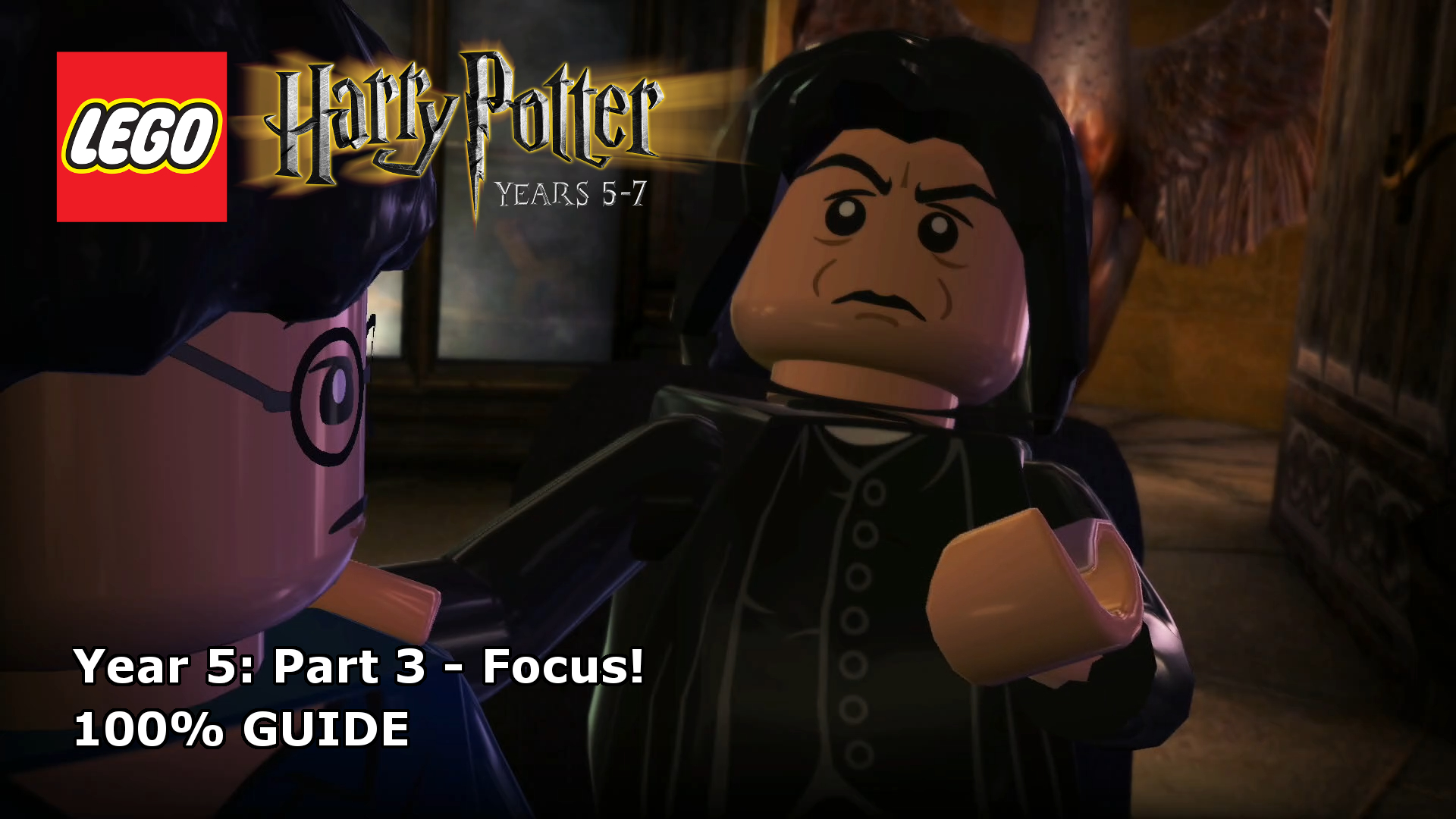 Lego Harry Potter Years 5 7 Focus 100 Guide