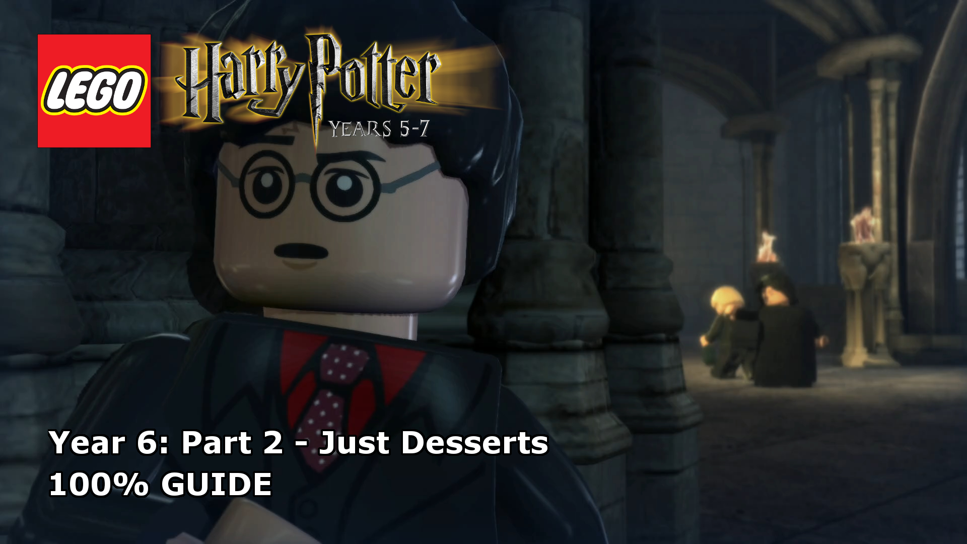 Lego Harry Potter Years 5 7 Just Desserts 100 Guide